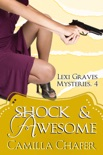 Shock and Awesome (Lexi Graves Mysteries, 4) book summary, reviews and downlod