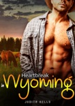 Heartbreak in Wyoming book summary, reviews and download