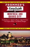 Frommer's EasyGuide to Montreal and Quebec City book summary, reviews and download