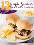 13 Summer Slow Cooker Recipes book summary, reviews and download