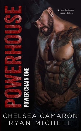 PowerHouse by Chelsea Camaron book summary, reviews and downlod