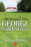 Affectionately Yours, George Washington book summary, reviews and downlod
