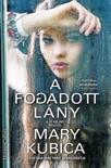 A fogadott lány book summary, reviews and downlod