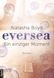 Eversea - Ein einziger Moment book summary, reviews and downlod