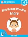 Kids Guided Reading: Angry book summary, reviews and download