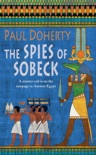 The Spies of Sobeck (Amerotke Mysteries, Book 7) book summary, reviews and downlod