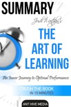 Josh Waitzkin's The Art of Learning: An Inner Journey to Optimal Performance Summary book summary, reviews and downlod