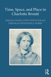 Time, Space, and Place in Charlotte Brontë book summary, reviews and download