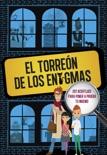 El Torreón de los enigmas (Sociedad secreta de superlistos) resumen del libro