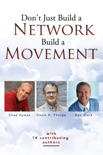 Don't Just Build a Network, Build a Movement book summary, reviews and download