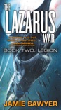 The Lazarus War: Legion book summary, reviews and download