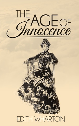 The Age of Innocence by Edith Wharton E-Book Download