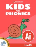 Learn Phonics: ai - Kids vs Phonics (Enhanced Version) book summary, reviews and downlod