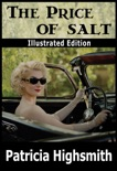The Price of Salt (Illustrated Edition) book summary, reviews and downlod