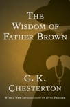 The Wisdom of Father Brown book summary, reviews and download