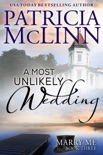 A Most Unlikely Wedding (Marry Me contemporary romance series, Book 3) book summary, reviews and downlod
