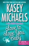 Love To Love You Baby book summary, reviews and download