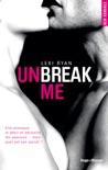Unbreak me tome 1 (Français) book summary, reviews and downlod