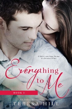 Everything To Me (Book 1) E-Book Download