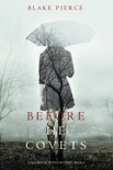 Before He Covets (A Mackenzie White Mystery—Book 3) book summary, reviews and download