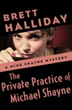 The Private Practice of Michael Shayne book summary, reviews and download