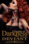 Deviant (Daughter of Darkness) Jezebel's Journey, Book 2 book summary, reviews and downlod