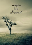 Job Grieved book summary, reviews and downlod
