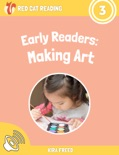 Early Readers: Making Art book summary, reviews and download