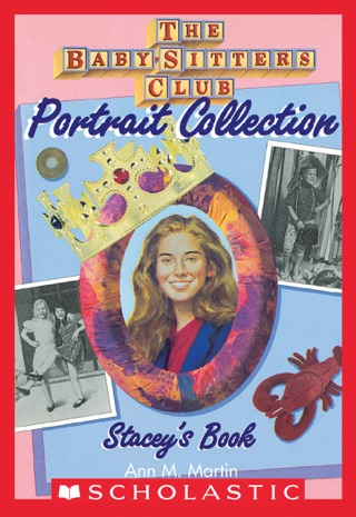 Stacey's Book (The Baby-Sitters Club Portrait Collection) by Scholastic Inc. book summary, reviews and downlod