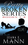 Pretty Broken Series (Volume 1) book summary, reviews and downlod