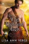 Wild Highland Magic book summary, reviews and downlod