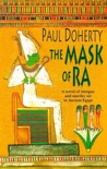 The Mask of Ra (Amerotke Mysteries, Book 1) book summary, reviews and downlod