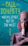 An Evil Spirit Out of the West (Akhenaten Trilogy, Book 1) book summary, reviews and downlod