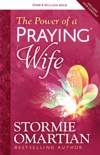 The Power of a Praying® Wife book summary, reviews and download
