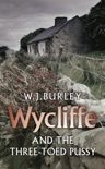 Wycliffe and the Three Toed Pussy book summary, reviews and downlod