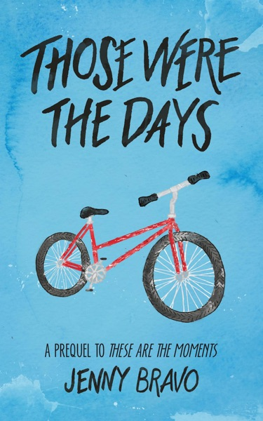 Those Were the Days by Jenny Bravo Book Summary, Reviews and E-Book Download