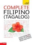 Complete Filipino (Tagalog) Beginner to Intermediate Book and Audio Course e-book