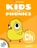 Learn Phonics: Ch - Kids vs Phonics book summary, reviews and downlod