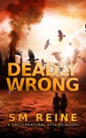 Deadly Wrong book summary, reviews and downlod