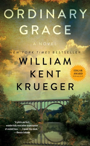 Ordinary Grace by William Kent Krueger E-Book Download