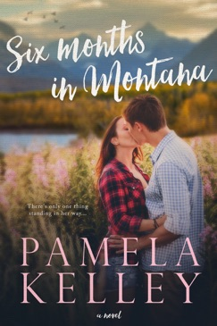 Six Months in Montana E-Book Download