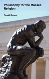 Philosophy for the Masses: Religion book summary, reviews and downlod