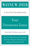 Your Erroneous Zones book summary, reviews and downlod