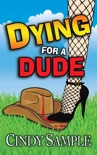 Dying for a Dude book summary, reviews and downlod