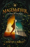 The Mage and the Magpie book summary, reviews and download