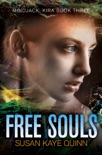 Free Souls book summary, reviews and downlod