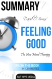 David D. Burns' Feeling Good: The New Mood Therapy Summary book summary, reviews and downlod