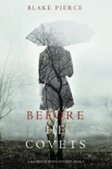 Before He Covets (A Mackenzie White Mystery—Book 3) book summary, reviews and downlod