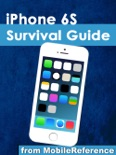 iPhone 6S Survival Guide: Step-by-Step User Guide for the iPhone 6S, iPhone 6S Plus, and iOS 9: From Getting Started to Advanced Tips and Tricks book summary, reviews and downlod