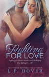 Fighting for Love book summary, reviews and downlod